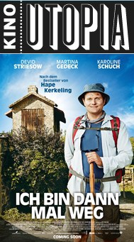 Kino Utopia präsentiert den Film - Ich bin dann mal weg
